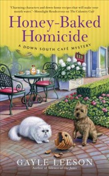 Honey-baked homicide /  Gayle Leeson.