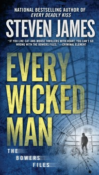 Every wicked man /  Steven James.