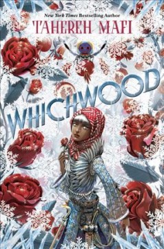 Whichwood /  by Tahereh Mafi. - by Tahereh Mafi.