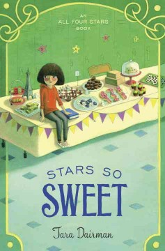 Stars so sweet /  Tara Dairman. - Tara Dairman.