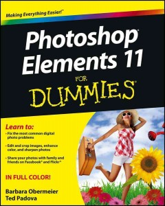 Photoshop Elements 11 for dummies /  by Barbara Obermeier and Ted Padova. - by Barbara Obermeier and Ted Padova.