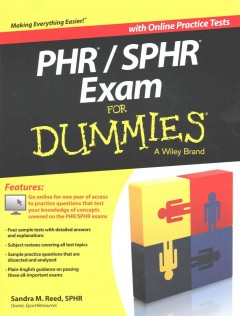 PHR/SPHR exam for dummies /  by Sandra M. Reed, SPHR, PHR. - by Sandra M. Reed, SPHR, PHR.