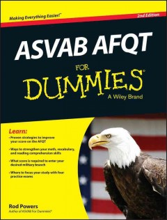 ASVAB AFQT for dummies /  by Rod Powers.