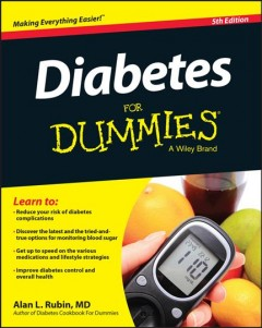 Diabetes for dummies /  by Alan L. Rubin, MD.