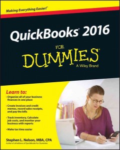 Quickbooks 2016 for dummies /  Stephen Nelson, MBA, CPA. - Stephen Nelson, MBA, CPA.