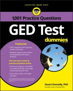 1,001 GED test practice questions for dummies /  by Stuart Donnelly, PhD. - by Stuart Donnelly, PhD.