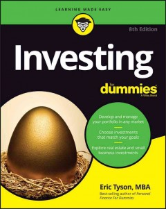 Investing for dummies /  by Eric Tyson. - by Eric Tyson.