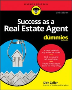 Success as a real estate agent /  by Dirk Zeller, founder of Real Estate Champions.