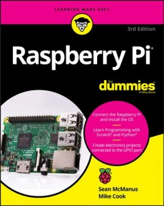 Raspberry Pi /  by Sean McManus and Mike Cook.