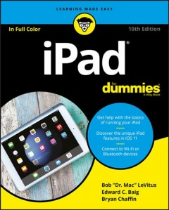 iPad for dummies /  by Bob LeVitus, Houston Chronicle