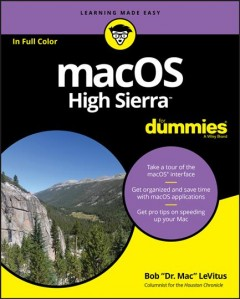MacOS High Sierra for dummies / by Bob LeVitus.