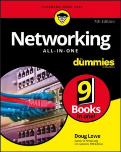 Networking all-in-one for dummies /  by Doug Lowe. - by Doug Lowe.