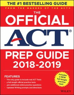 The official ACT prep guide, 2018-19 edition : book + bonus online content/ ACT.