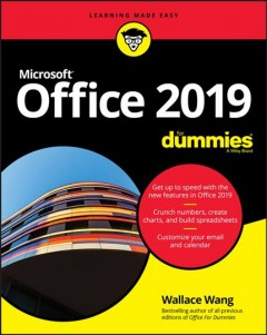 Office 2019 for dummies /  by Wallace Wang. - by Wallace Wang.