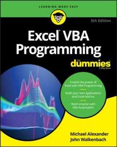 Excel VBA programming for dummies /  by Michael Alexander and John Walkenbach.