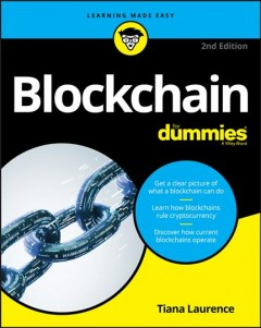 Blockchain for dummies /  by Tiana Laurence.