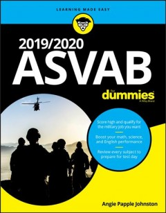 2019/2020 ASVAB for dummies /  by Angie Papple Johnston.