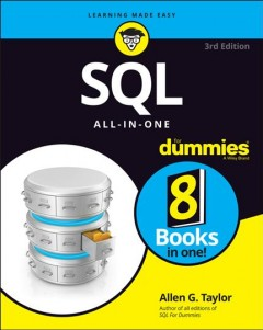 SQL all-in-one for dummies /  Allen G. Taylor.