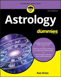 Astrology for dummies /  Rae Orion.