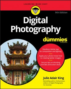 Digital photography for dummies /  by Julie Adair King. - by Julie Adair King.