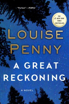 A great reckoning : a novel / Louise Penny. - Louise Penny.