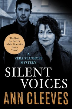 Silent voices : a Vera Stanhope mystery / Ann Cleeves.