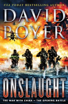 Onslaught : the war with China --the opening battle / David Poyer. - David Poyer.