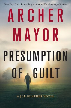 Presumption of guilt /  Archer Mayor. - Archer Mayor.