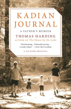 Kadian journal : a father's memoir / Thomas Harding.