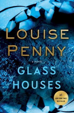Glass Houses / Louise Penny - Louise Penny