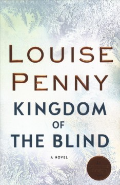 Kingdom Of The Blind / Louise Penny - Louise Penny