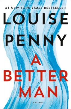 A Better Man / Louise Penny