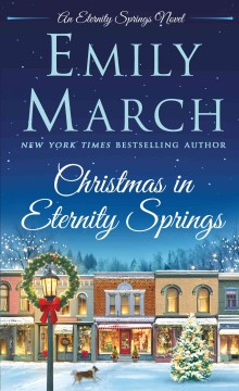 Christmas in Eternity Springs /  Emily March.