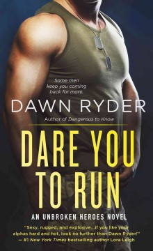 Dare you to run /  Dawn Ryder. - Dawn Ryder.