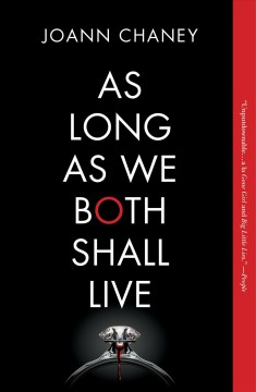 As long as we both shall live : a novel / JoAnn Chaney.