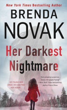 Her darkest nightmare /  Brenda Novak. - Brenda Novak.