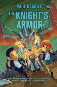 The knight's armor : Book 3 of the Ministry of SUITs / Paul Gamble.