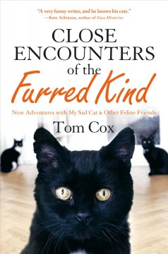 Close encounters of the furred kind /  Tom Cox.