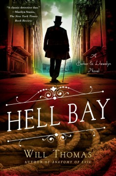 Hell Bay : a Barker & Llewelyn novel / Will Thomas. - Will Thomas.