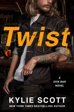 Twist /  Kylie Scott.