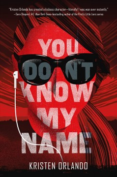 You don't know my name /  Kristen Orlando. - Kristen Orlando.