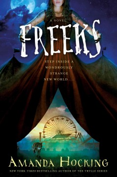 Freeks /  Amanda Hocking. - Amanda Hocking.