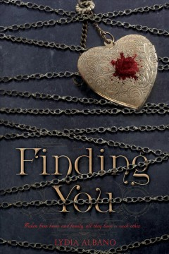 Finding you /  Lydia Albano.