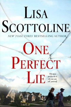 One Perfect Lie / Lisa Scottoline - Lisa Scottoline