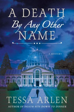 A death by any other name /  Tessa Arlen.