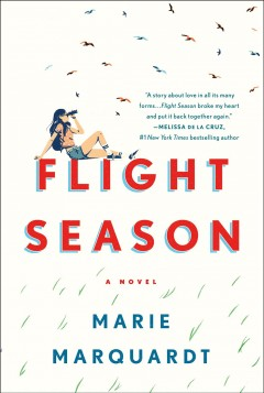 Flight season /  Marie Marquardt ; illustrations by Emily Arthur. - Marie Marquardt ; illustrations by Emily Arthur.