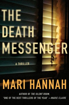 The death messenger : a thriller / Mari Hannah.