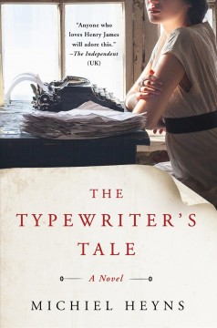 The typewriter's tale /  Michiel Heyns. - Michiel Heyns.