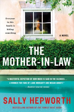 The mother-in-law : a novel / Sally Hepworth. - Sally Hepworth.