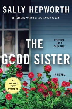 The Good Sister / Sally Hepworth - Sally Hepworth